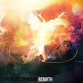 Rebirth by Synthetic Epiphany