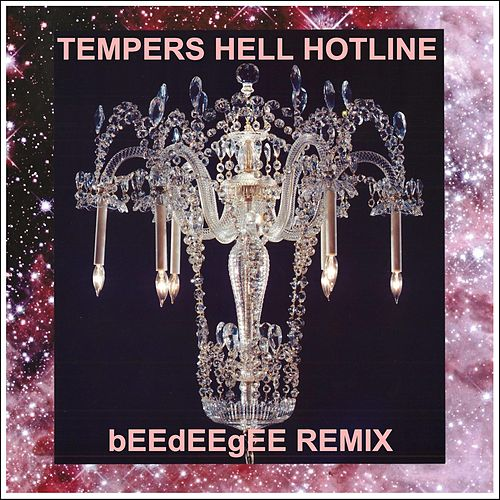 Hell Hotline (bEEdEEgEE Remix) by The Tempers