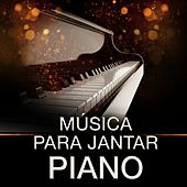 Música para la Cena: Piano by Various Artists