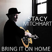 Bring It on Home by Stacy Mitchhart