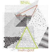 Silver and Gold von Ryal