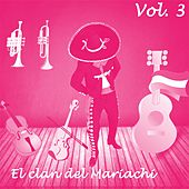 El Clan del Mariachi (Vol. 3) by Various Artists