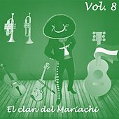 El Clan del Mariachi (Vol. 8) by Various Artists