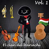 El Clan del Mariachi (Vol. 1) by Various Artists