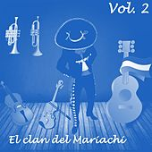El Clan del Mariachi (Vol. 2) by Various Artists