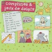 Comptines et jeux de doigts, vol. 3 de Remi