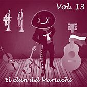 El Clan del Mariachi (Vol. 13) by Various Artists