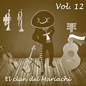El Clan del Mariachi (Vol. 12) by Various Artists