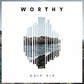 Worthy de Chip Kip