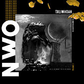 New Wave Order, Vol. 1 by Taliwhoah