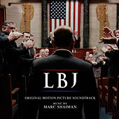 LBJ (Original Motion Picture Soundtrack) by Marc Shaiman