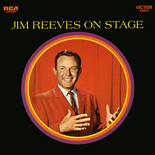 Jim Reeves on Stage (Live) by Jim Reeves