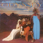 Hollywood Party Tonight (Bonus Track Version) by Odyssey