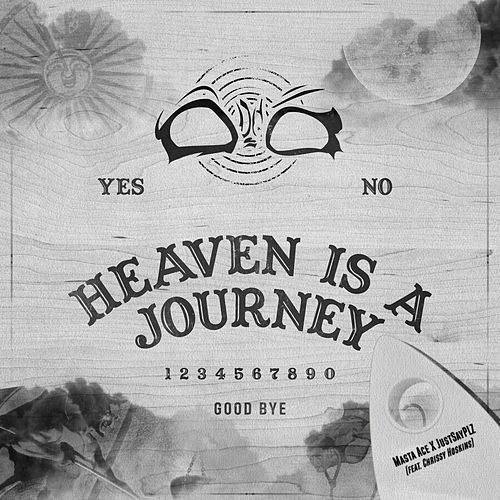 Heaven Is a Journey (feat. Chrissy Hoskins) by Masta Ace