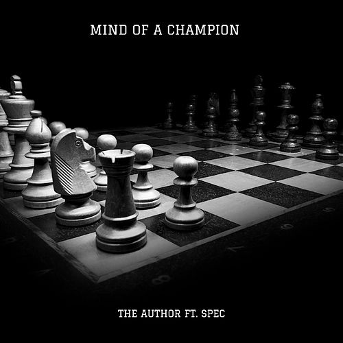 Mind of a Champion (feat. Spec) by The Author