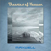 Theories of Heaven by Maxwell