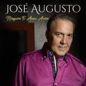 Ninguém Te Amou Assim by José Augusto