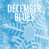 December Blues by Various Artists