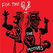 For the Love of the Motives - EP by The Motives