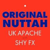 Original Nuttah by Shy FX