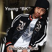 Young B K by Brandon Kane