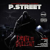 Death to Bullshit by P Street