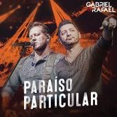 Paraíso Particular de Gabriel & Rafael
