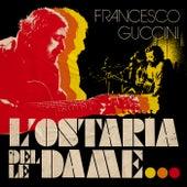 L'Ostaria Delle Dame de Francesco Guccini