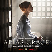 Alias Grace (Original Mini Series Soundtrack) de Mychael Danna