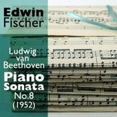 Ludwig van Beethoven  - Piano Sonata No.8 (1952) by Edwin Fischer