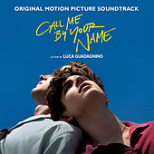 Call Me By Your Name (Original Motion Picture Soundtrack) de Various Artists