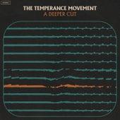A Deeper Cut von The Temperance Movement