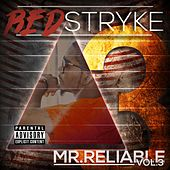 Mr. Reliable: Vol. 3 by Redstryke