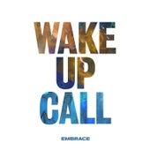 Wake up Call by Embrace