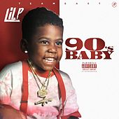 90s Baby by Lil P