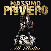 All'Italia von Massimo Priviero