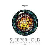 Out Ya Face - Single by Sleeperhold
