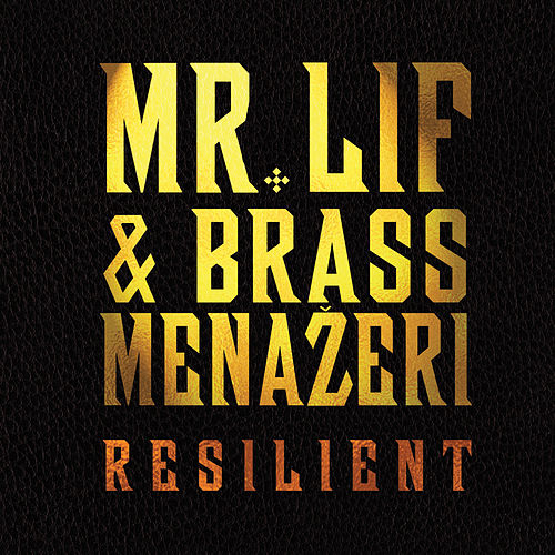 Resilient by Mr. Lif