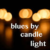 Blues By Candle Light de Various Artists