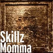 Momma by Skillz