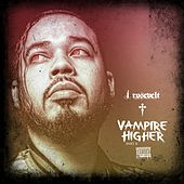 Vampire Higher, Pt. II by J Rosevelt