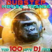 Dubstep House Trance 2018 Top 100 Hits DJ Mix von Various Artists