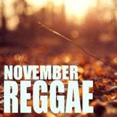 November Reggae by Various Artists