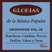 Glorias de la Musica Popular, Vol. 28 by Various Artists