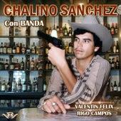Valentin Felix de Chalino Sanchez