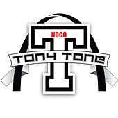 Tony Tone Noco by Tony Tone