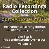 John Fox & His Studio Orchestra, Vol. 8 by John Fox