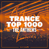 Trance Top 1000 - The Anthems de Various Artists