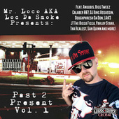 Past 2 Present Vol. 1 by Mr. Loco