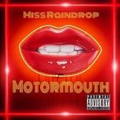 Motormouth von Miss Raindrop